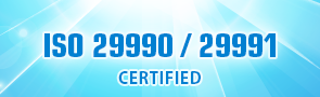 ISO 29990 / 29991 CERTIFIED